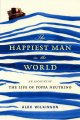 The happiest man in the world : an account of the life of Poppa Neutrino