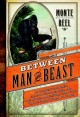 Between man and beast : an unlikely explorer, the evolution debates, and the African adventure that took the Victorian world by storm
