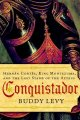 Conquistador : Hernán Cortés, King Montezuma, and the last stand of the Aztecs /