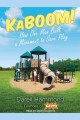KaBOOM! how one man built a movement to save play