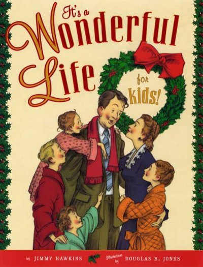 It's a Wonderful Life (For Kids!)