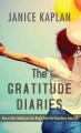 The gratitude diaries : how a year looking on the brightside can transform your life