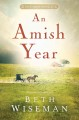 An Amish year : four Amish novellas / Beth Wiseman