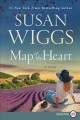Map of the heart / Susan Wiggs