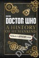 A history of humankind : the Doctor's official guide