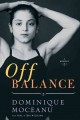 Off balance : a memoir / Dominique Moceanu with Paul and Teri                Williams