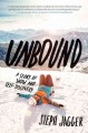Unbound : a story of snow and self-discovery