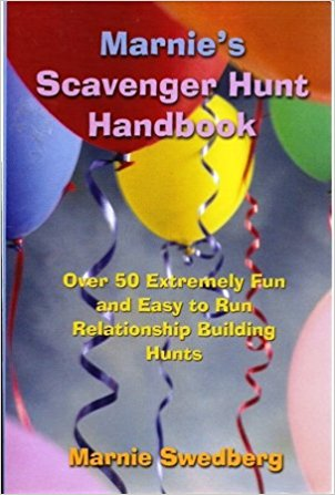 Marnie's scavenger hunt handbook : over 50 extremely fun and easy                to run relationship building hunts / Marnie Swedberg.
