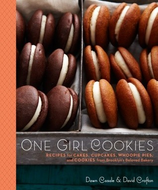 One Girl Cookies : recipes for cakes, cupcakes, whoopie pies, and                cookies from Brooklyn's beloved bakery / Dawn Casale and David                Crofton