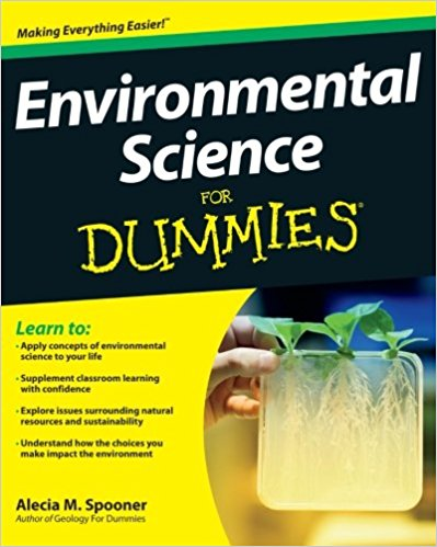 Environmental science for dummies / Alecia M. Spooner