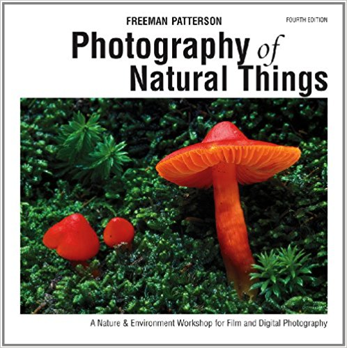 Photography of natural things : a nature & environment workshop                for film and digital photography