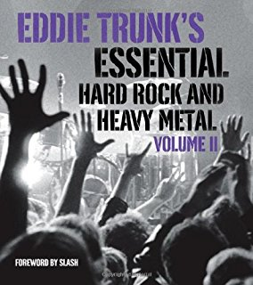 Eddie Trunk's Essential hard rock and heavy metal.