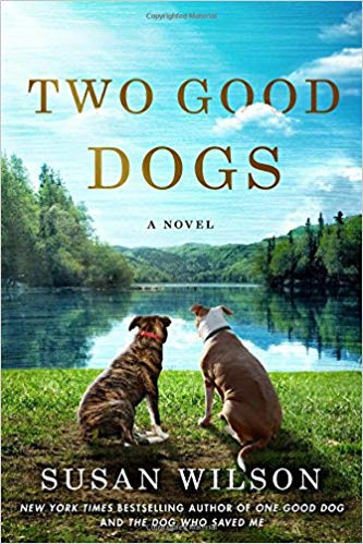 Two good dogs / Susan Wilson