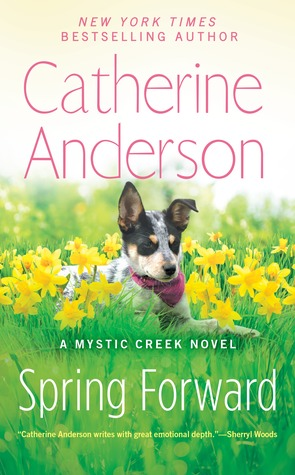 Spring forward : a Mystic Creek novel / Catherine Anderson