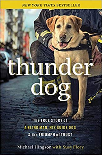 Thunder dog : the true story of a blind man, his guide dog, and                the triumph of trust / Michael Hingson, with Susy Flory.