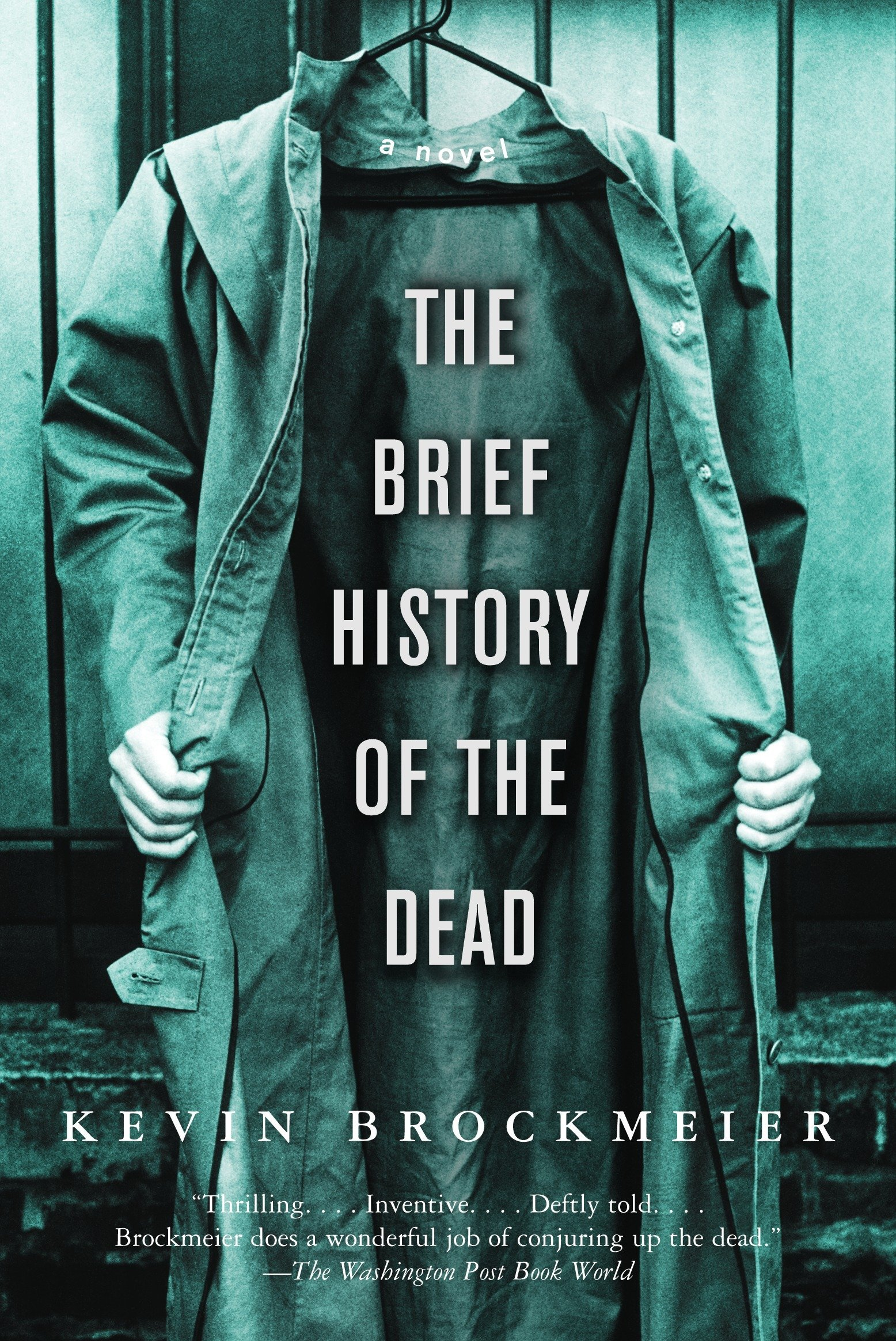 A Brief History of the Dead