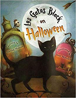 Los gatos black on Halloween / Marisa Montes ; illustrated by Yuyi Morales
