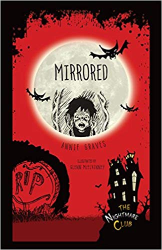 Mirrored / Annie Graves ; illustrated by Glenn McElhinney