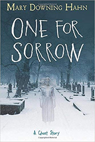 One for sorrow : a ghost story / Mary Downing Hahn