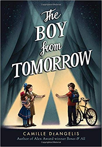 The boy from tomorrow / Camille DeAngelis