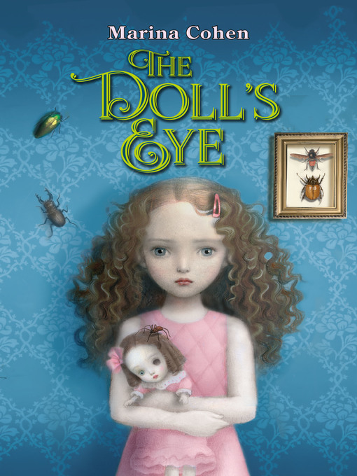 The doll's eye / by Marina Cohen ; illustrations by Nicoletta Ceccoli