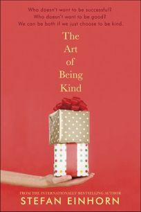 The art of being kind / Stefan Einhorn ; translated by Neil  Smith.