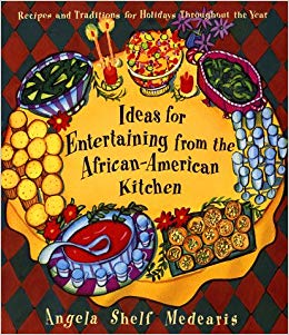 Ideas for entertaining from the African-American kitchen / Angela