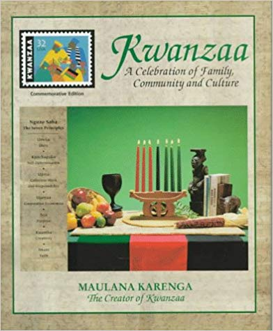 Kwanzaa : a celebration of family, community, and culture