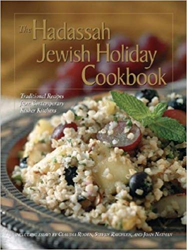 The Hadassah Jewish holiday cookbook : traditional recipes from                contemporary Kosher Kitchens