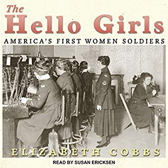 The Hello Girls : America's first women soldiers / Elizabeth