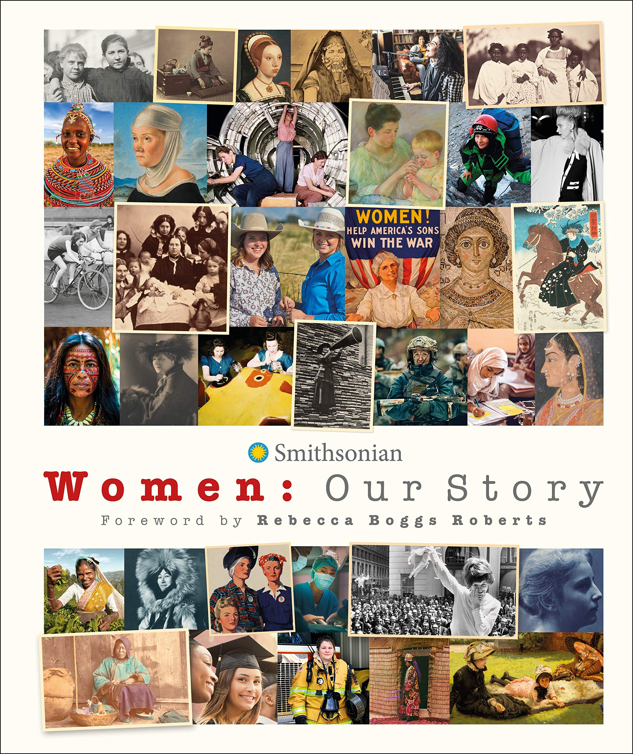 Women : our story / foreword, Rebecca Boggs Roberts