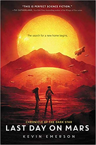 Last day on Mars / Kevin Emerson