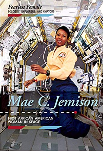 Mae C. Jemison : first African American woman in space / Kristin Thiel