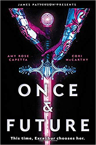 Once & future / Amy Rose Capetta and Cori McCarthy