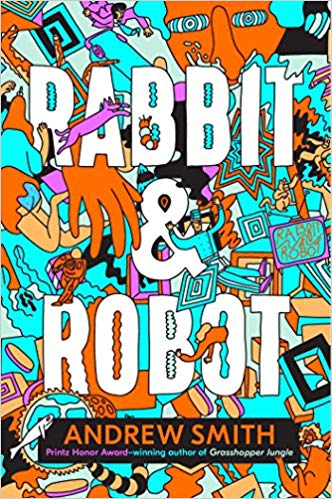 Rabbit & Robot / Andrew Smith