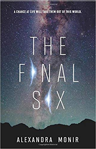 The final six / Alexandra Monir