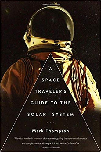 A space traveler's guide to the Solar System / Mark Thompson