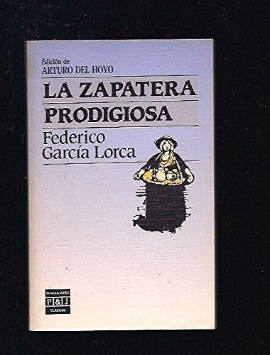 La zapatera prodigiosa / the shoemaker's prodigious wife