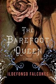 The barefoot queen / Ildefonso Falcones ; [translated by Mara                Faye Lethem]