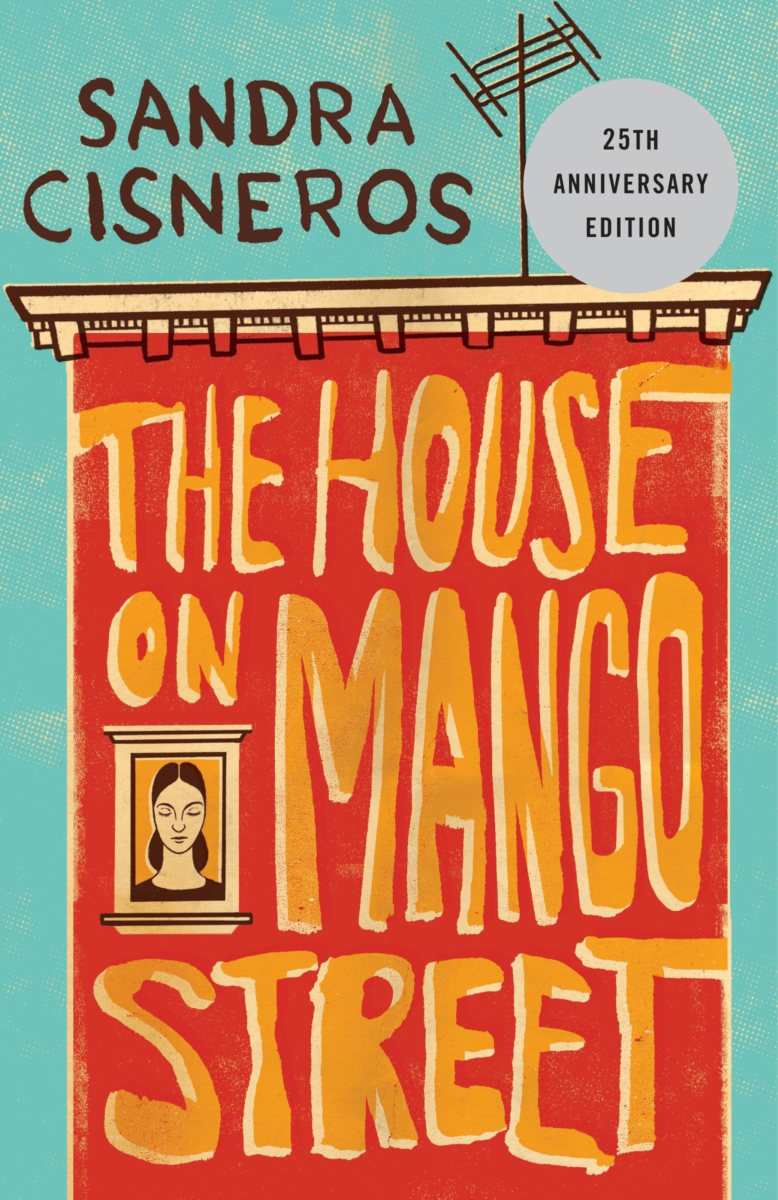 The house on Mango Street / Sandra Cisneros