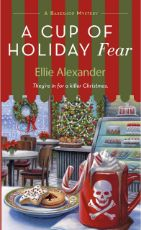 A cup of holiday fear / Ellie Alexander
