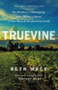 Truevine : two brothers, a kidnapping, and a mother's quest: a                true story of the Jim Crow South